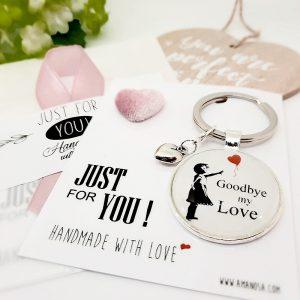 Schlüsselanhänger Geschenk Goodbye Love 1